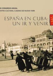 """Cartel promocional de la Conferencia """"España en Cuba: Un ir y venir"""". (Centro Cultural Cubano de Nueva York)"""