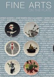 """Cartel de la exposición """"Fine Arts on the Plate"""". (Kendall Art Center de Miami y Rodriguez Collection)"""