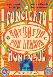 """Cartel del concierto """"40x30x20 por Lennon"""". (Cubadebate)"""