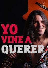 Cartel del disco 'Yo vine a querer'. (borislarramendi.com)