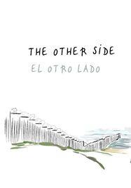 Cartel de la exposición fotográfica virtual El Otro Lado. (Léo Hamelin)