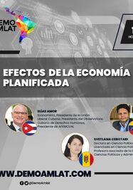 Conversatorio 'Efectos de la economía planificada' (Demo Amlat)