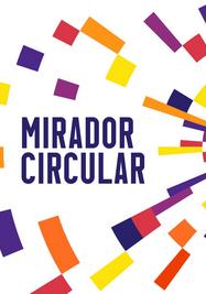 """Exposición colectiva """"Mirador Circular"""". (Galería Continua)"""