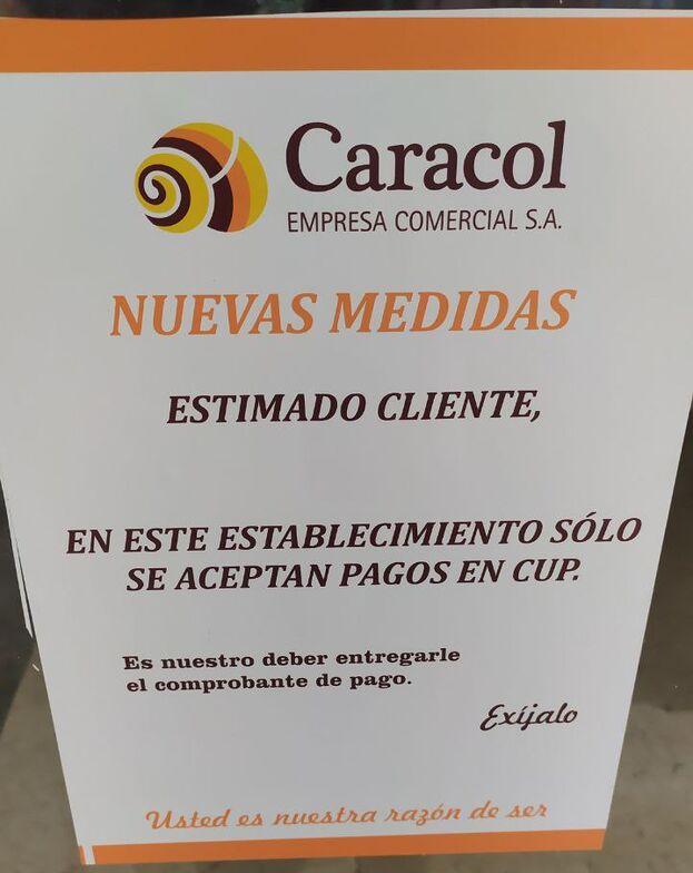 A pesar del anuncio del Gobierno cubano de ampliar la red de tiendas que aceptarían CUC, el cartel de Caracol no deja lugar a dudas. (14ymedio)