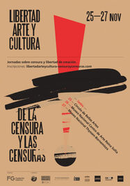 Libertad, arte y cultura Jornadas sobre censura y libertad de creación