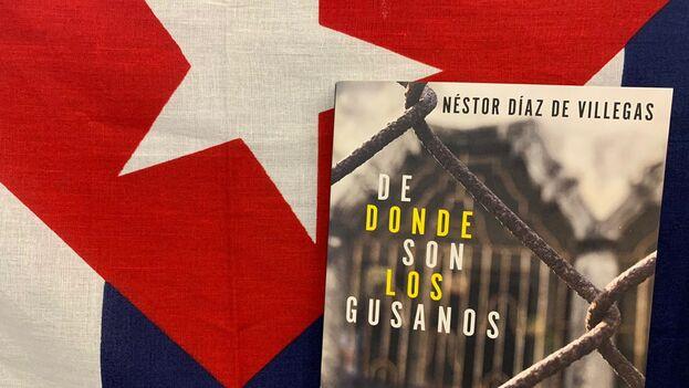 """Portada del libro """"De donde son los gusanos"""", de Néstor Díaz de Villegas. (Mario J. Pentón)"""