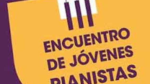 Cartel del III encuentro de jóvenes pianistas en La Habana