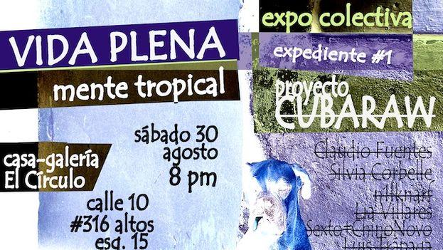 Cartel de la exposición Vida plena, mente tropical, organizada por CubaRaw. (14ymedio)