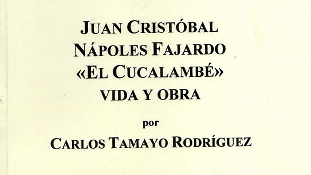 Libro Juan Cristóbal Nápoles Fajardo, 'El Cucalambé', vida y obra (México, 2014)