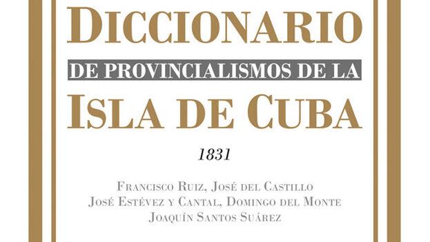 Fragmento de la portada del 'Diccionario de Provincialismos de la Isla de Cuba', editado por Aduana Vieja, Valencia