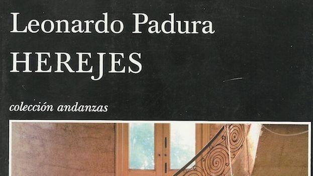 La portada de 'Herejes', de Leonardo Padura. (14ymedio)