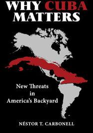 Portada del libro 'Why Cuba Matters'. (Books & Books)