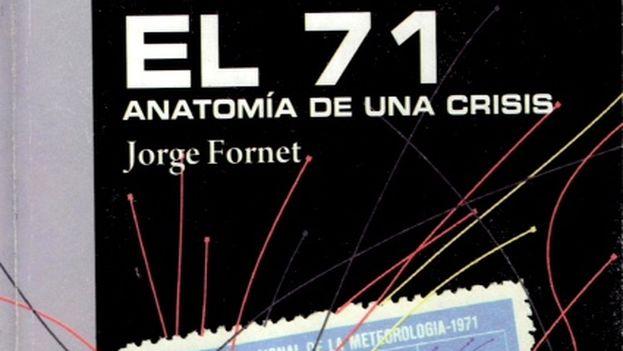 Portada del libro 'El 71, Anatomía de una crisis'.