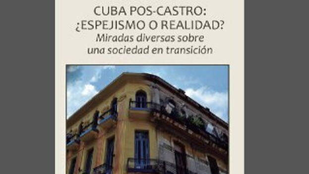 El libro está publicado bajo los auspicios del Programa Cuba de la Universidad Sergio Arboleda.