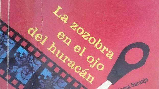 El libro 'La zozobra en el ojo del huracán', de Diona Espinosa.
