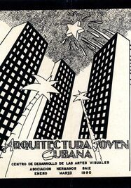 Catálogo de la exposición Arquitectura Joven Cubana, 1990. La Habana