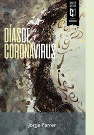 Cartel de la presentación de 'Días de coronavirus', del escritor cubano Jorge Ferrer. (Editorial Hypermedia)