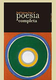 'Poesía completa', de José Lezama Lima.