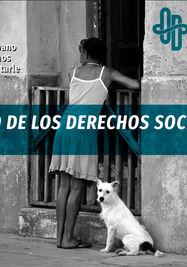 Informe sobre el estado de los derechos sociales en Cuba