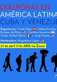 Mesa redonda 'Diásporas en América Latina: Cuba y Venezuela'