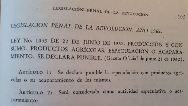 """""""Serán sancionados con 180 días de prisión los especuladores y acaparadores de productos"""", se lee en la ley de 1962"""
