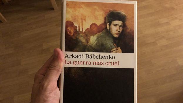 Arkadi Bábchenko era autor de 'La guerra más cruel'. (@Toni_Padilla)
