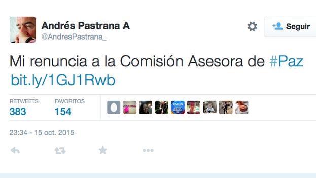 Mensaje de Andrés Pastrana anunciando su renuncia en Twitter. (@AndresPastrana_)