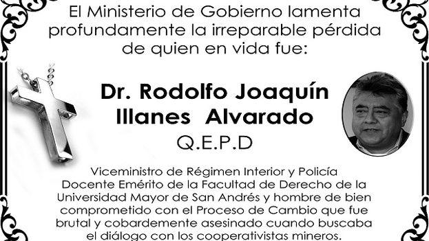 Esquela del Ministerio de Gobierno con motivo del asesinato de Rodolfo Illanes, viceministro de Régimen Interior. (Ministerio de Gobierno)