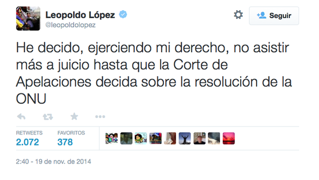 Tuit de Leopoldo López anunciando de nuevo que no volverá a las audiencias